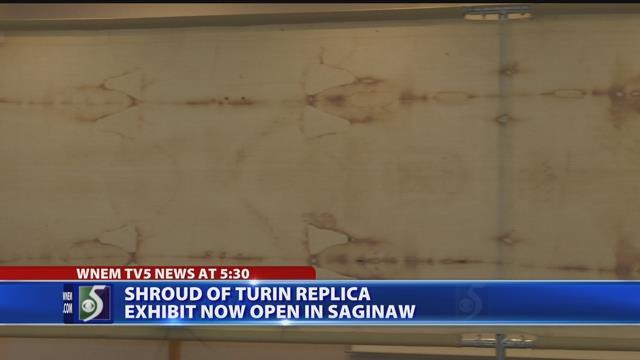 Shroud of Turin replica exhibit now open in Saginaw
