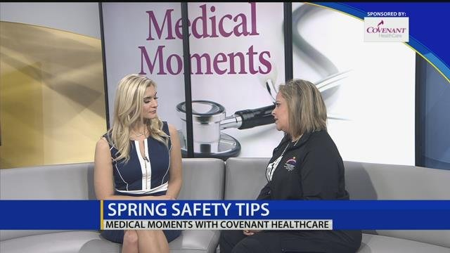 Medical Moments: Spring safety tips