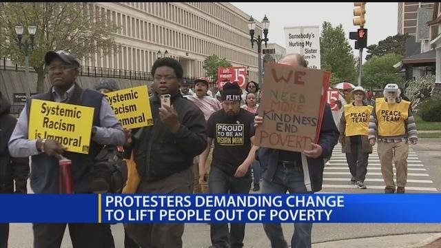 Protesters demanding change to lift people out of poverty