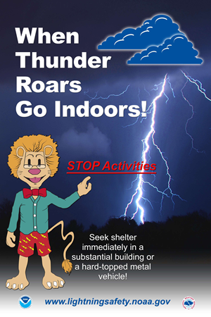 """When Thunder Roars, Go Indoors!"" -- photo courtesy of NOAA."
