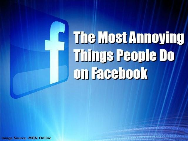 10 Most Annoying Things on Facebook